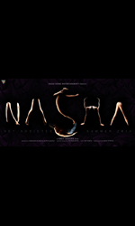 Nasha Movie