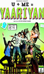 Yaariyaan Movie