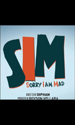 SIM+-+Sorry+Iam+Mad Movie