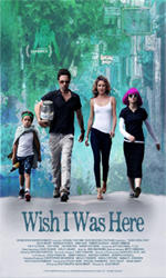Wish+I+Was+Here Movie