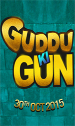 Guddu+Ki+Gun Movie