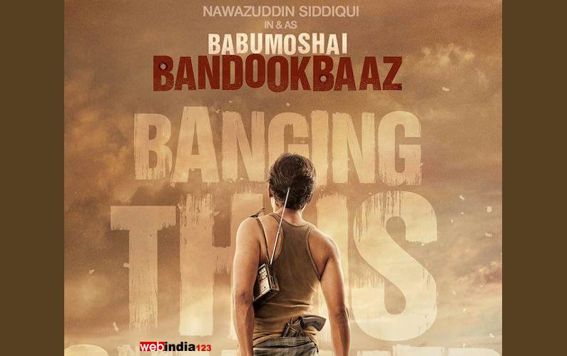'Babumoshai Bandookbaaz' to release on August 25