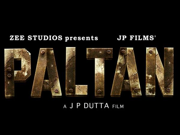 'Paltan' to complete India's biggest war trilogy
